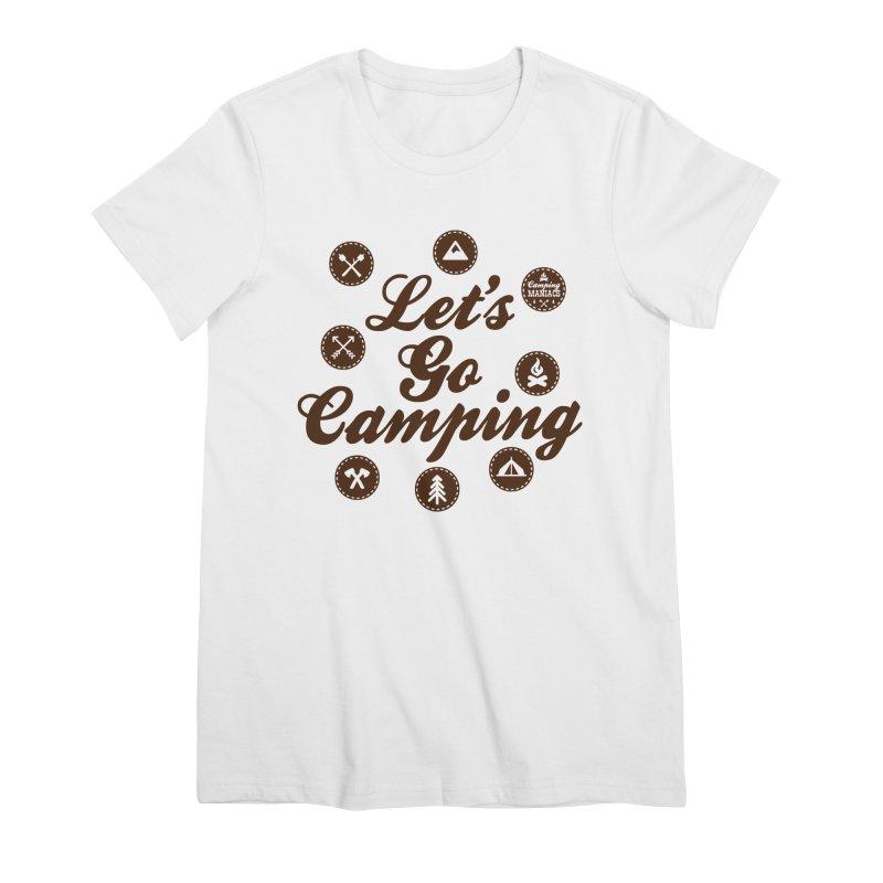 Camping Maniacs 4 Women's Premium T-Shirt by Casa Norte's Artist Shop