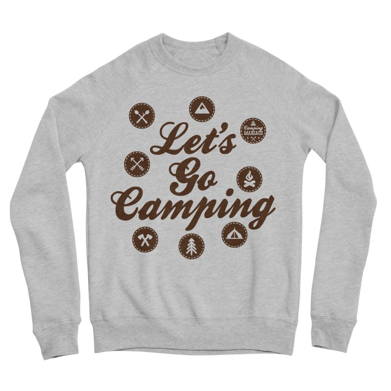 Camping Maniacs 4 Men's Sponge Fleece Sweatshirt by Casa Norte's Artist Shop