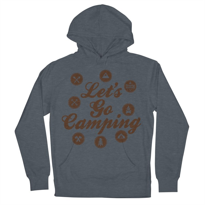 Camping Maniacs 4 Women's French Terry Pullover Hoody by Casa Norte's Artist Shop