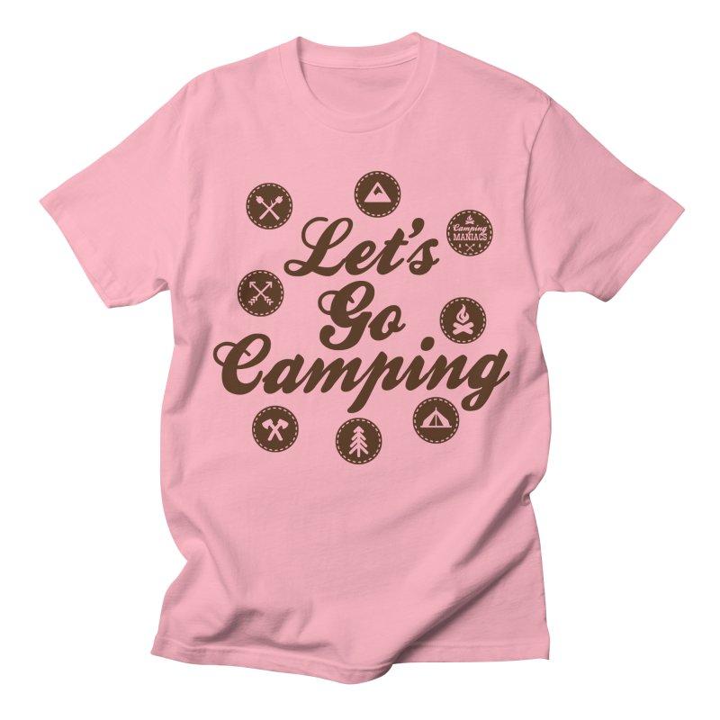Camping Maniacs 4 Women's Regular Unisex T-Shirt by Casa Norte's Artist Shop