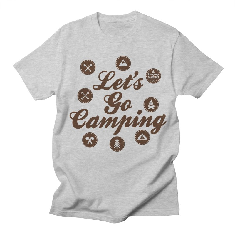 Camping Maniacs 4 Women's Regular Unisex T-Shirt by Casa Norte's Artist Shop