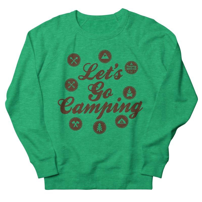 Camping Maniacs 4 Women's Sweatshirt by Casa Norte's Artist Shop