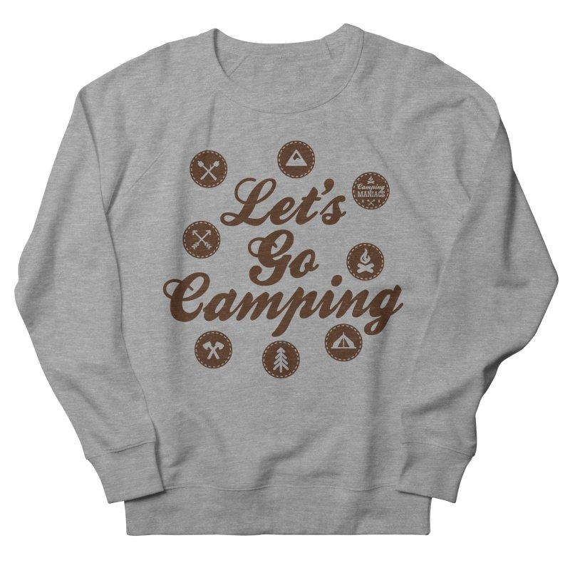 Camping Maniacs 4 Men's Sweatshirt by Casa Norte's Artist Shop