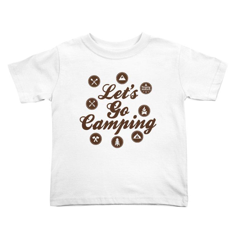 Camping Maniacs 4 Kids Toddler T-Shirt by Casa Norte's Artist Shop