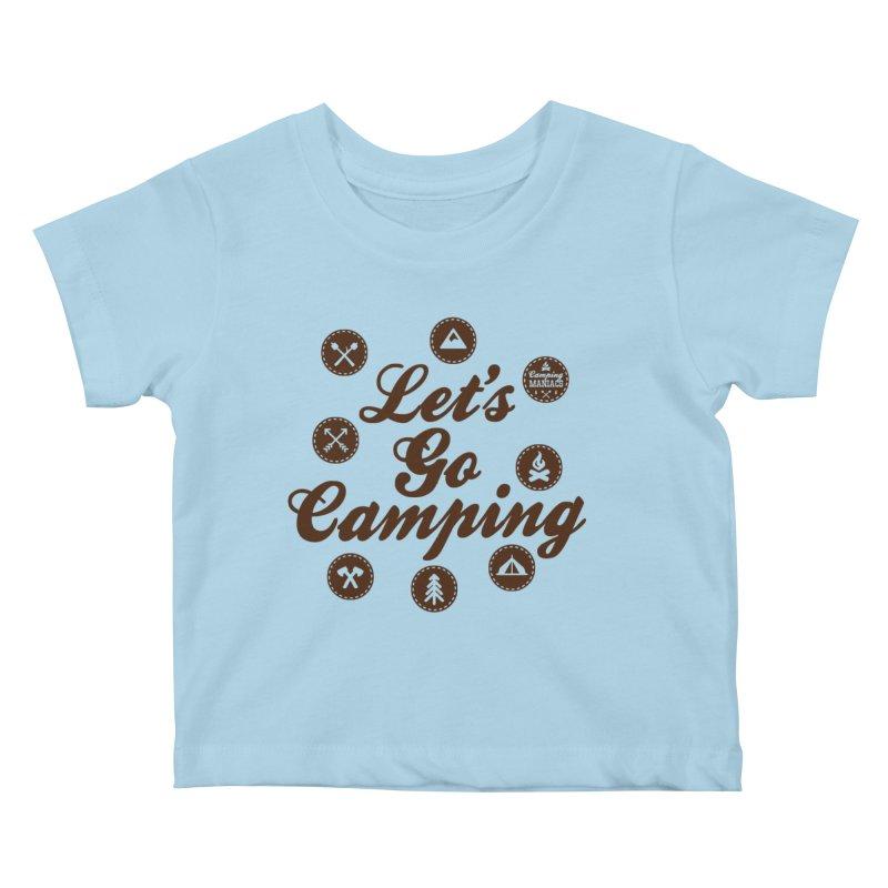 Camping Maniacs 4 Kids Baby T-Shirt by Casa Norte's Artist Shop