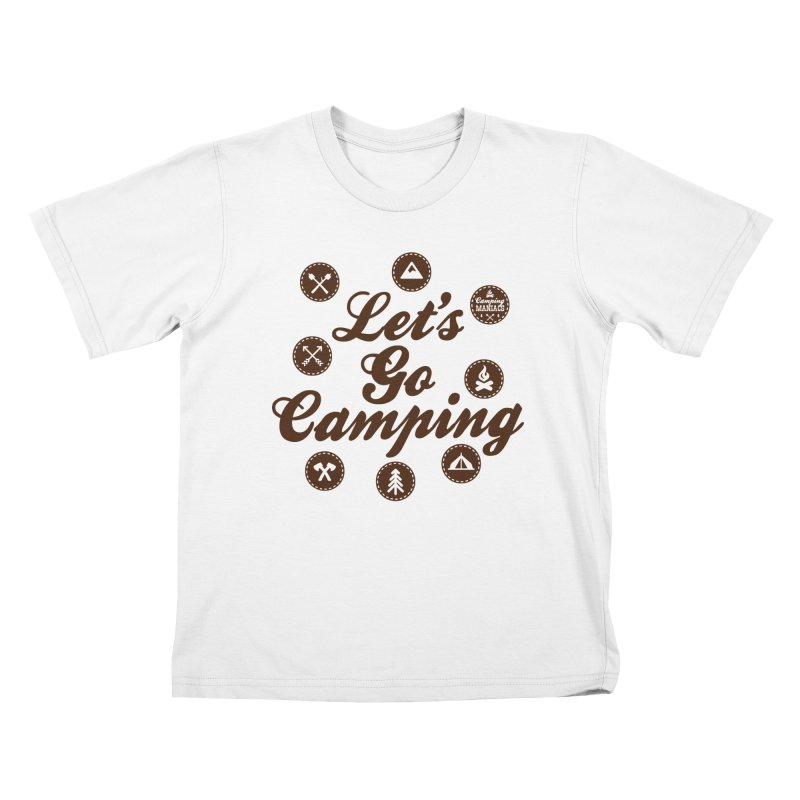 Camping Maniacs 4 Kids T-Shirt by Casa Norte's Artist Shop