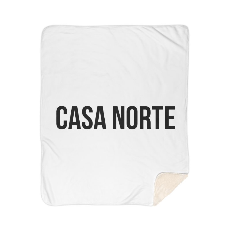 CasaNorte - CasaPlain Home Sherpa Blanket Blanket by Casa Norte's Artist Shop
