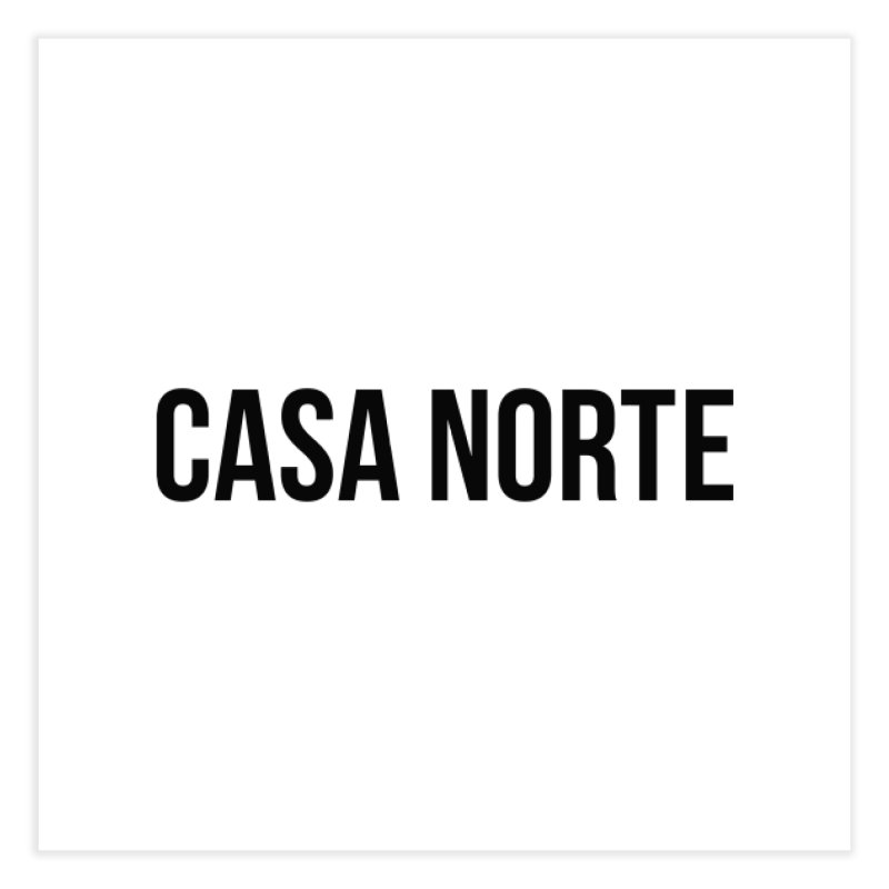 CasaNorte - CasaPlain Home Fine Art Print by Casa Norte's Artist Shop