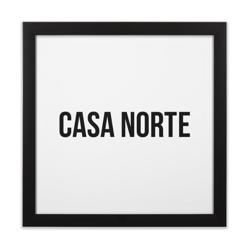 CasaNorte - CasaPlain Home Framed Fine Art Print by Casa Norte's Artist Shop