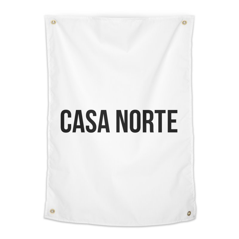 CasaNorte - CasaPlain Home Tapestry by Casa Norte's Artist Shop