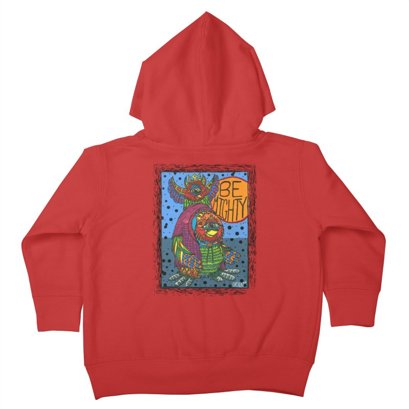 Be Mighty (Shirt N' Stuff version) Kids Toddler Zip-Up Hoody by Casper Sheets's Art and assorted oddities