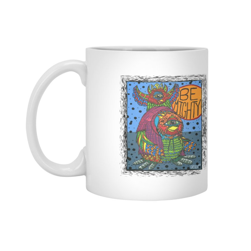 Be Mighty (Shirt N' Stuff version) Accessories Mug by Casper Sheets's Art and assorted oddities