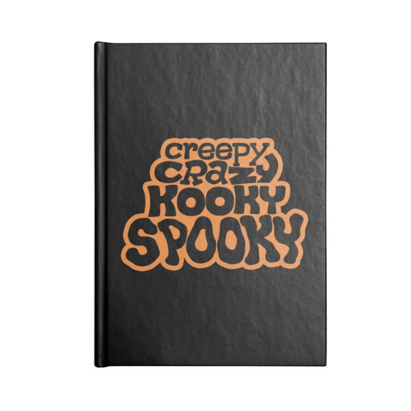 Creepy Crazy Kooky Spooky Accessories Notebook by Cattype's Artist Shop