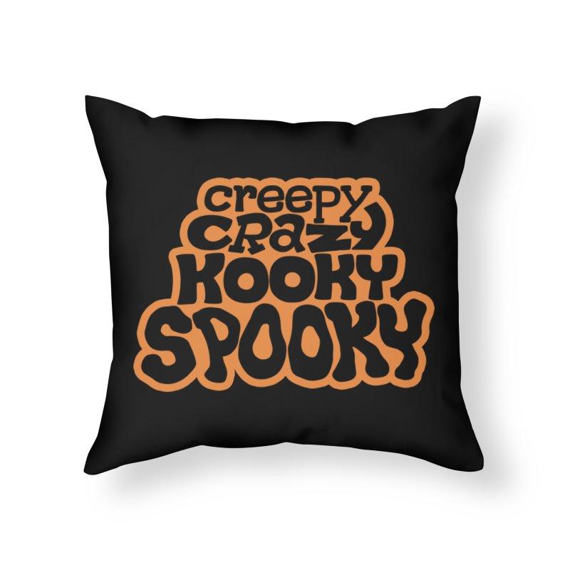 Creepy Crazy Kooky Spooky Home Throw Pillow by Cattype's Artist Shop