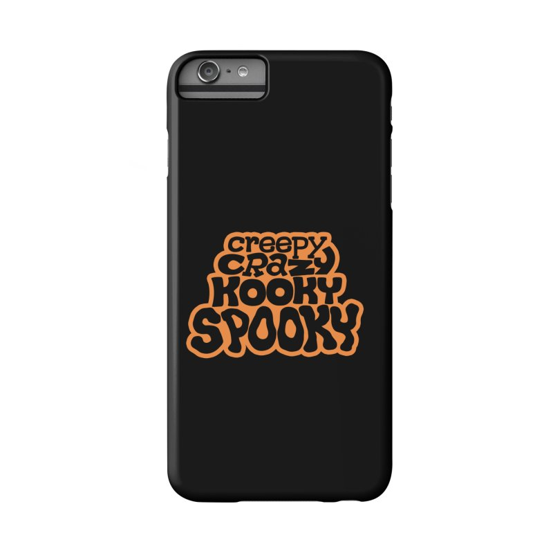 Creepy Crazy Kooky Spooky Accessories Phone Case by Cattype's Artist Shop