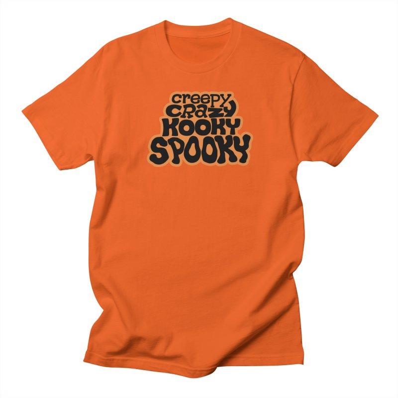 Creepy Crazy Kooky Spooky Men's T-Shirt by Cattype's Artist Shop