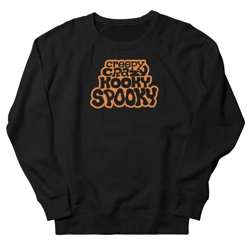 Creepy Crazy Kooky Spooky Men's Sweatshirt by Cattype's Artist Shop