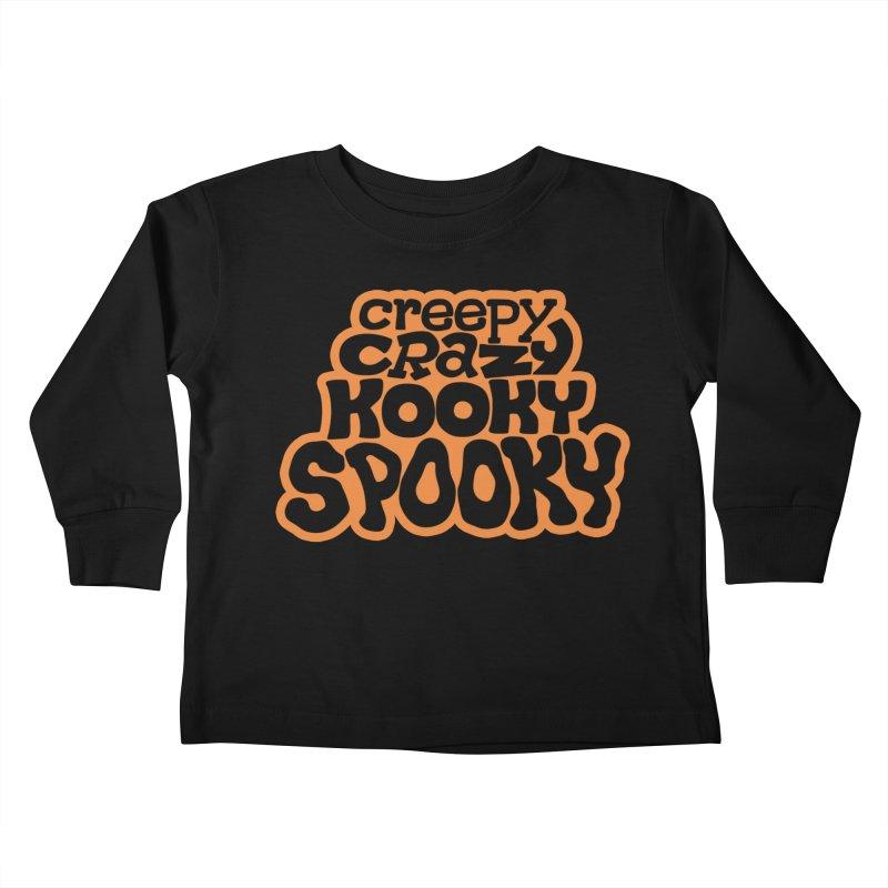 Creepy Crazy Kooky Spooky Kids Toddler Longsleeve T-Shirt by Cattype's Artist Shop