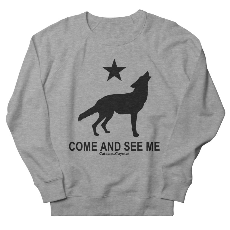 Come and See Me Tee Men's French Terry Sweatshirt by Magic Inkwell