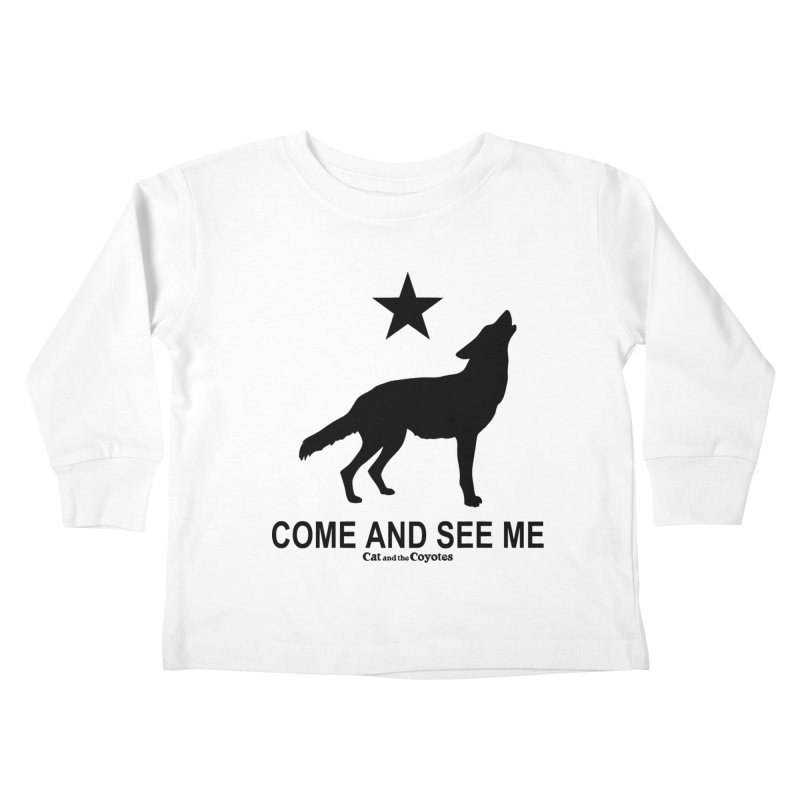 Come and See Me Tee Kids Toddler Longsleeve T-Shirt by Magic Inkwell