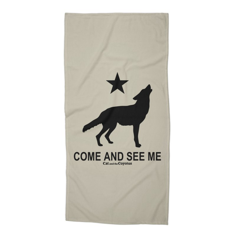 Come and See Me Tee Accessories Beach Towel by Magic Inkwell