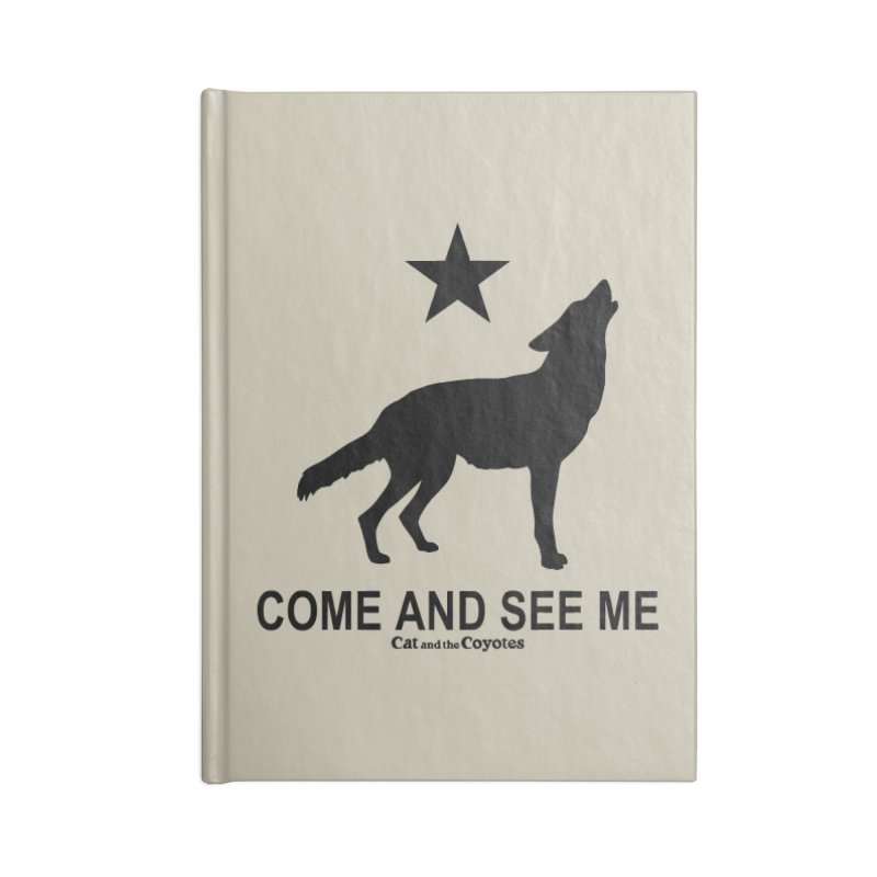 Come and See Me Tee Accessories Blank Journal Notebook by Magic Inkwell