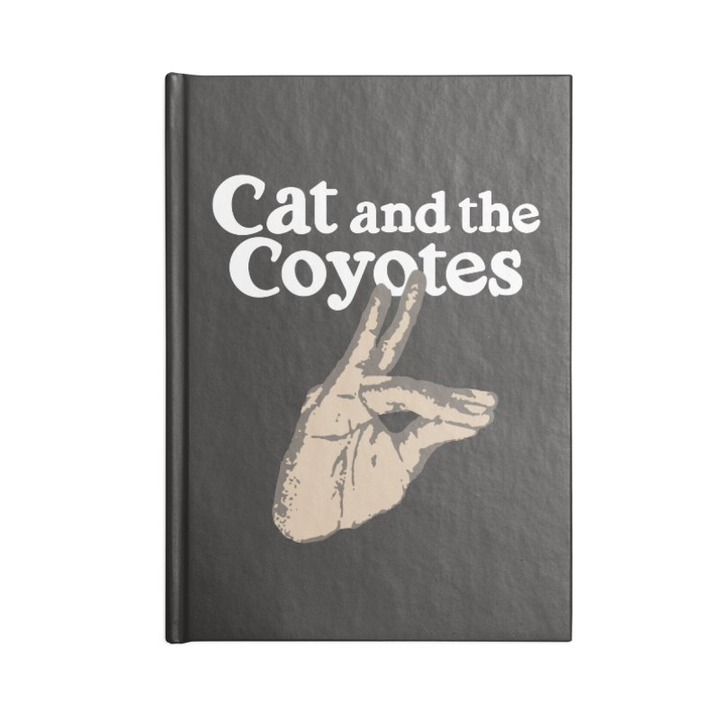 Cat and the Coyotes Coyote Fingers Tee Accessories Lined Journal Notebook by Magic Inkwell