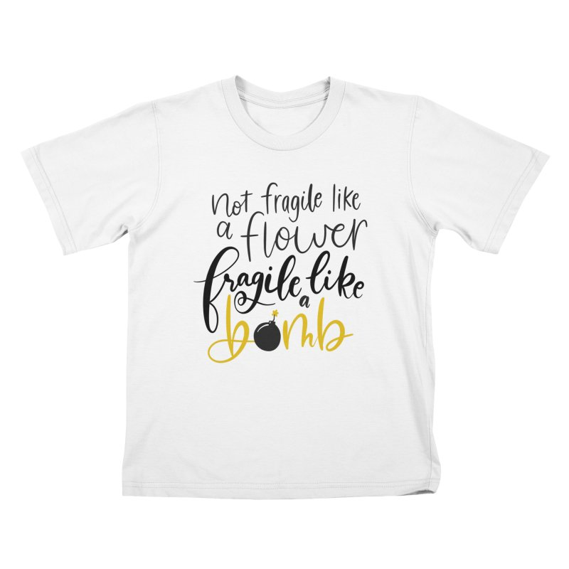 Fragile like a Bomb Kids T-Shirt by Ceindydoodles's Artist Shop
