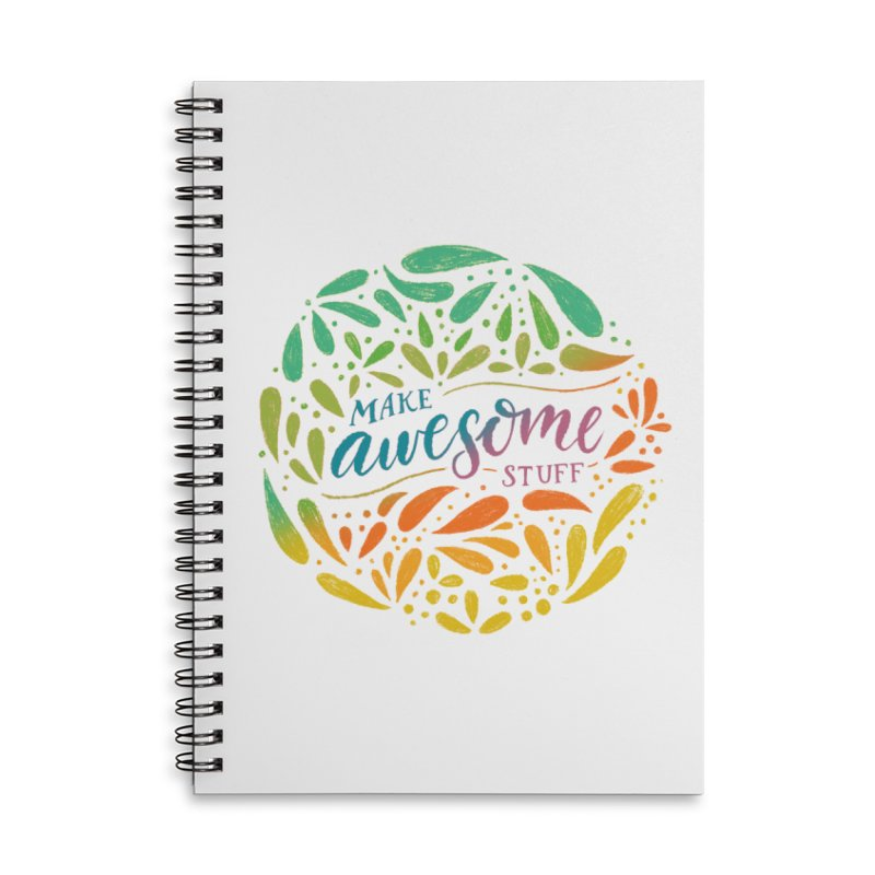Make Awesome Stuff Rainbow Accessories Lined Spiral Notebook by Ceindydoodles's Artist Shop