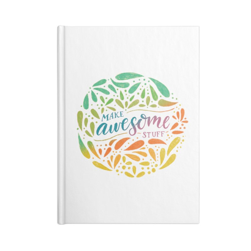 Make Awesome Stuff Rainbow Accessories Lined Journal Notebook by Ceindydoodles's Artist Shop