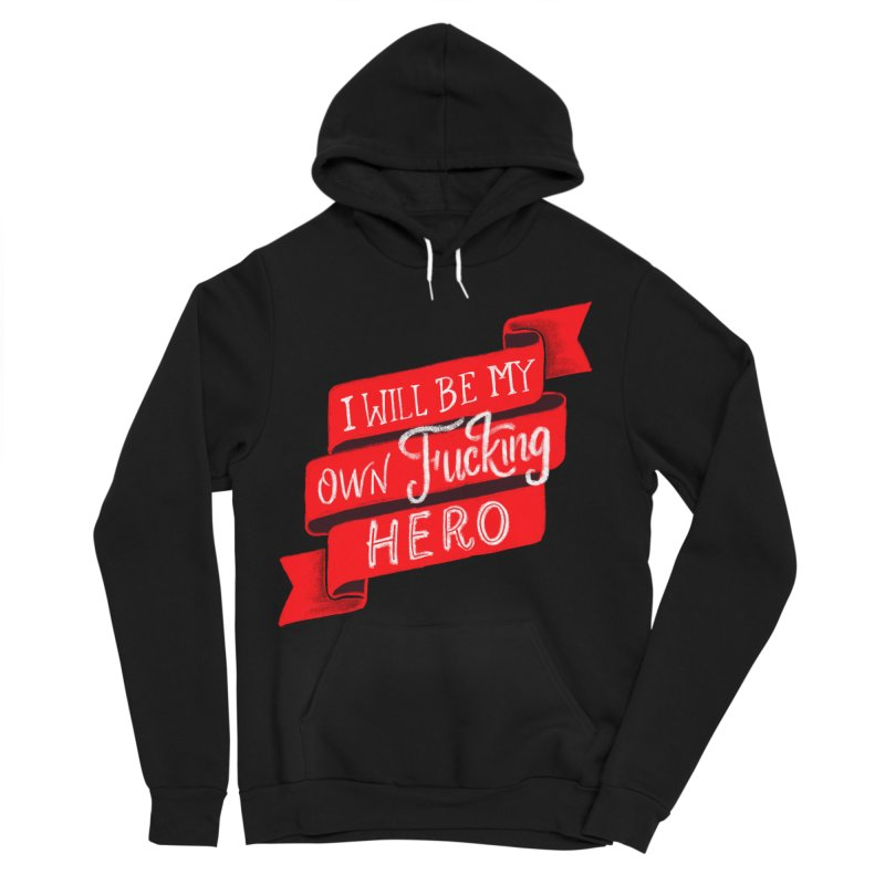 Be My Own Hero Men's Pullover Hoody by Ceindydoodles's Artist Shop