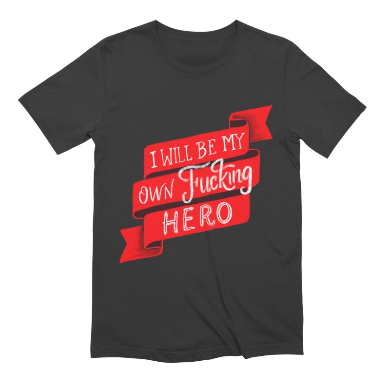 Be My Own Hero Men's T-Shirt by Ceindydoodles's Artist Shop