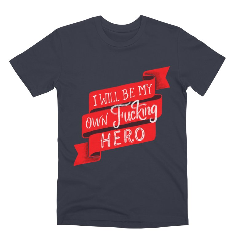 Be My Own Hero Men's Premium T-Shirt by Ceindydoodles's Artist Shop