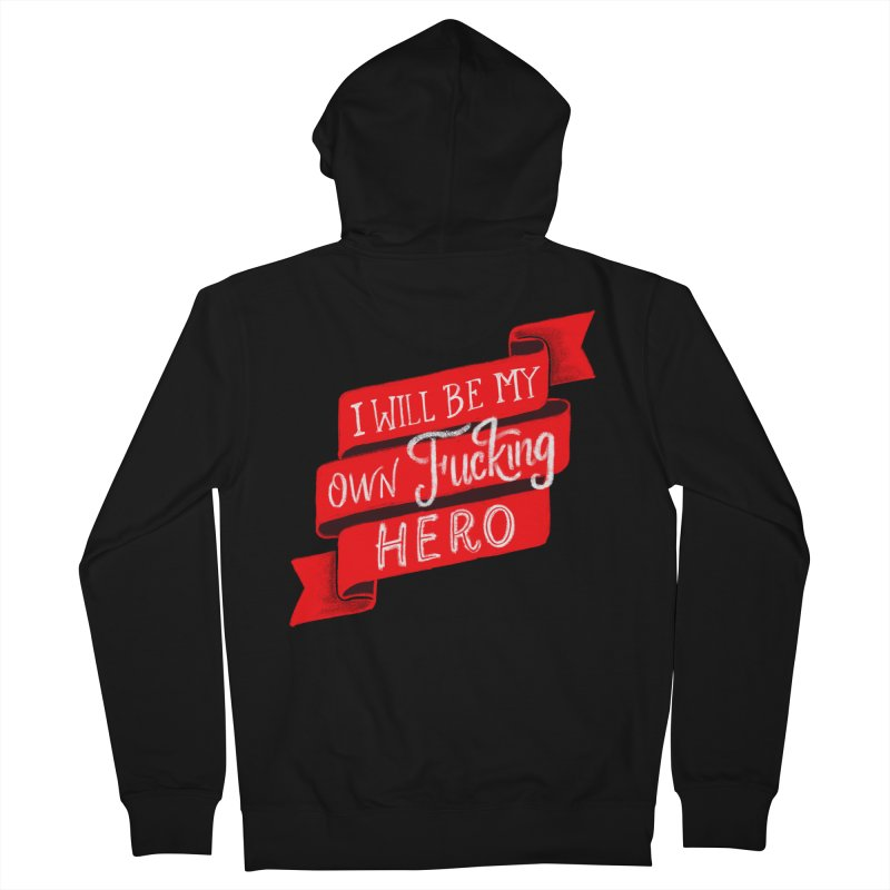 Be My Own Hero Men's French Terry Zip-Up Hoody by Ceindydoodles's Artist Shop