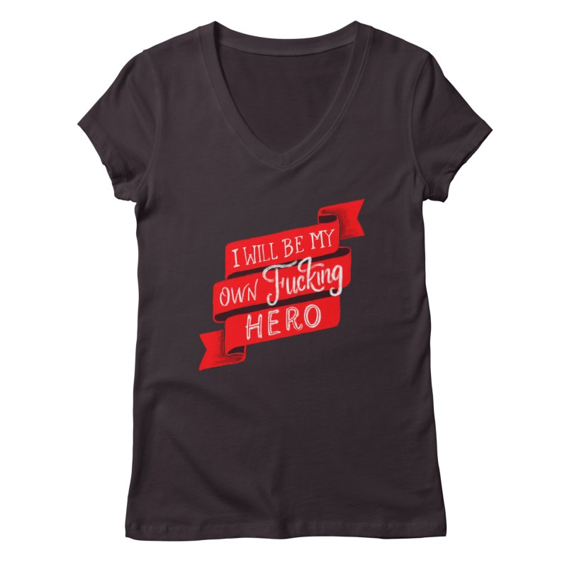 Be My Own Hero Women's Regular V-Neck by Ceindydoodles's Artist Shop