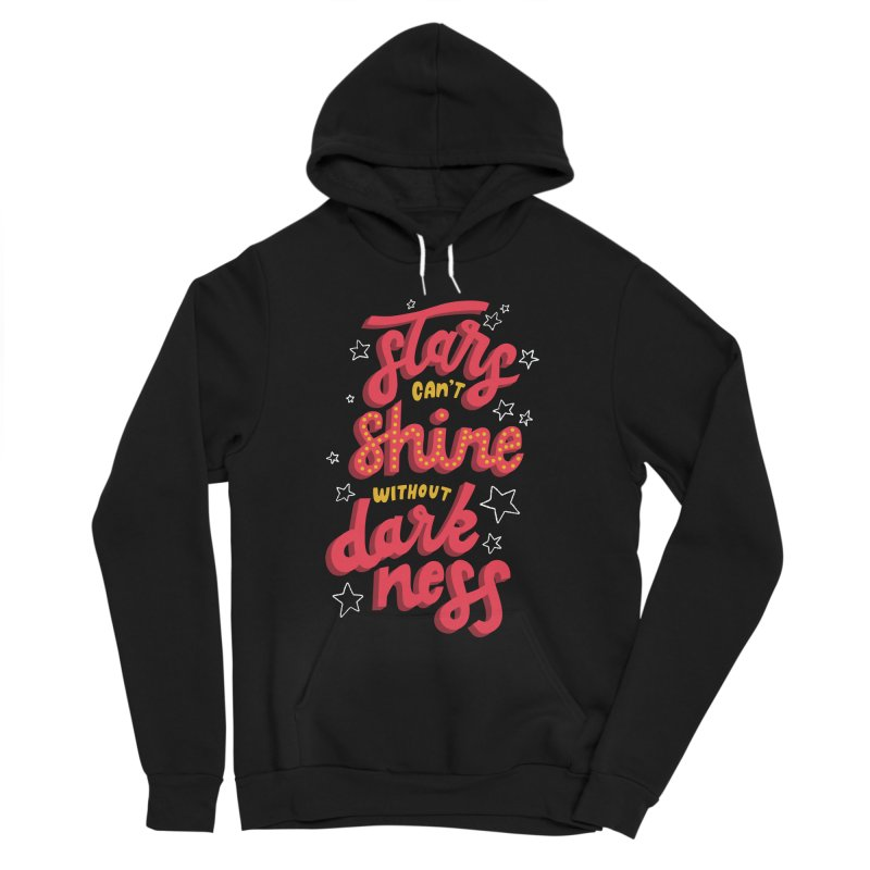 Stars Can't Shine Without Darkness Men's Sponge Fleece Pullover Hoody by Ceindydoodles's Artist Shop