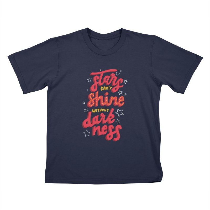 Stars Can't Shine Without Darkness Kids T-Shirt by Ceindydoodles's Artist Shop