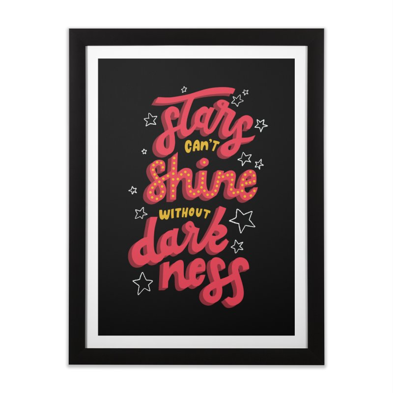 Stars Can't Shine Without Darkness Home Framed Fine Art Print by Ceindydoodles's Artist Shop