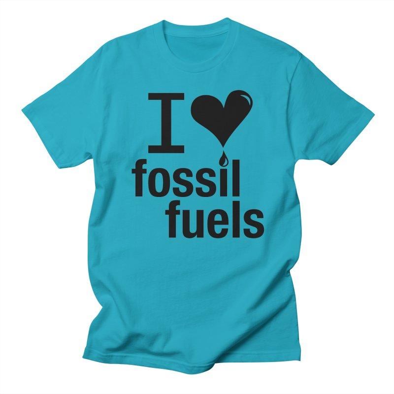 I Love Fossil Fuels Men's T-Shirt by CenterforIndustrialProgress's Artist Shop