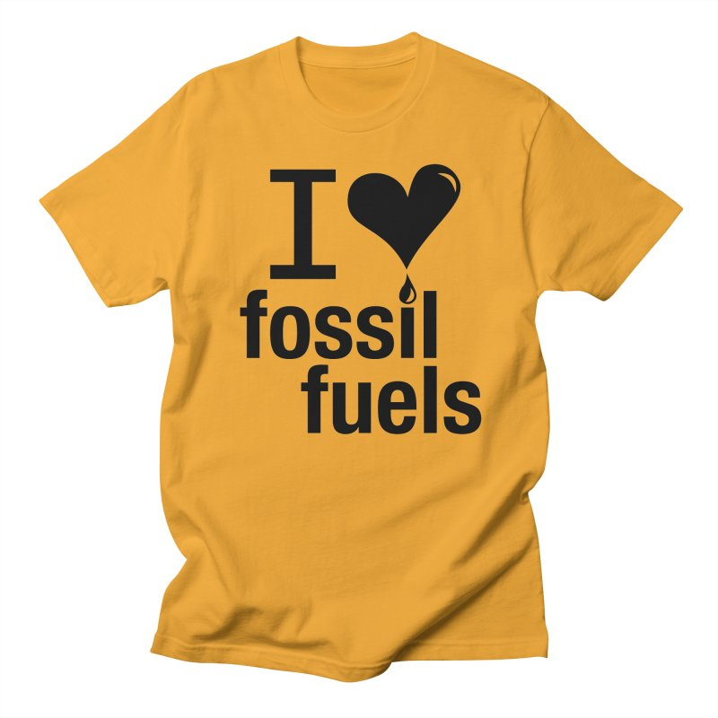 I Love Fossil Fuels Men's T-Shirt by CenterforIndustrialProgress's Artist Shop