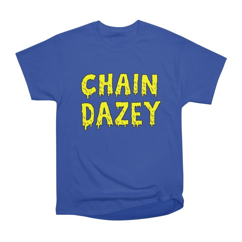 Chain Dazey Melted Logo Women's Classic Unisex T-Shirt by ChainDazey's Artist Shop