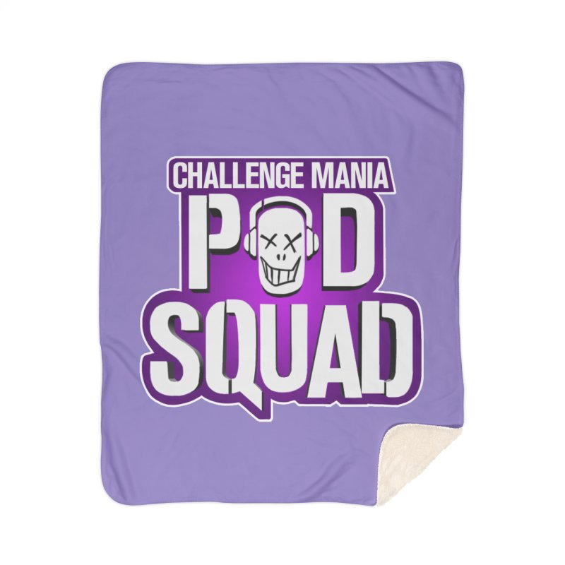 Pod Squad Home Sherpa Blanket Blanket by Challenge Mania Shop