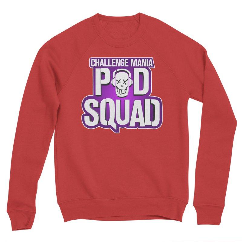 Pod Squad Women's Sponge Fleece Sweatshirt by Challenge Mania Shop