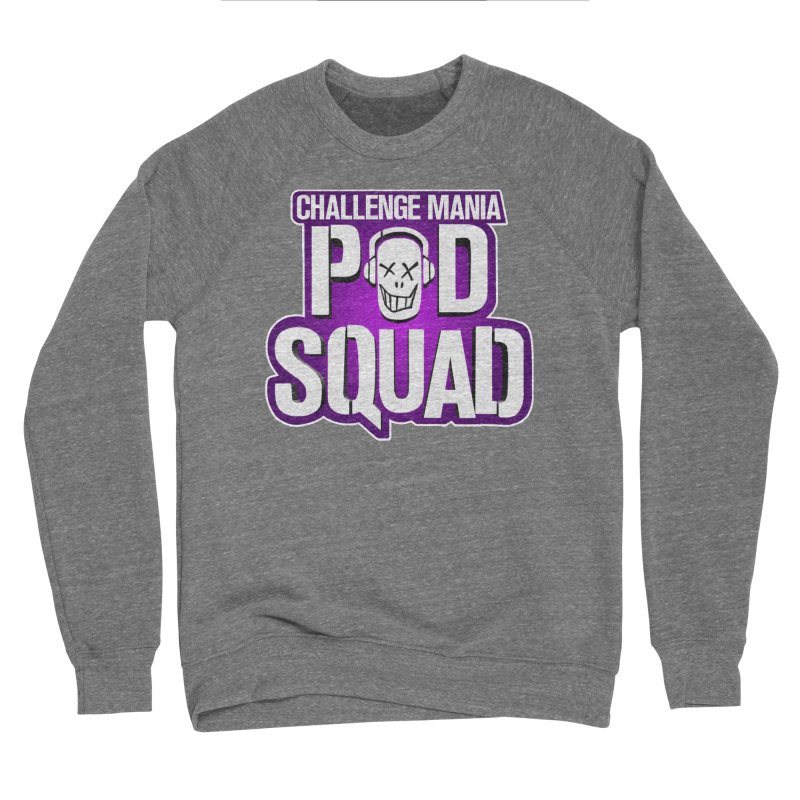 Pod Squad Men's Sponge Fleece Sweatshirt by Challenge Mania Shop
