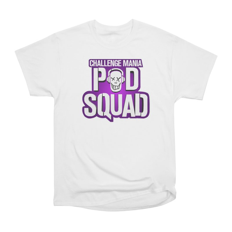 Pod Squad Women's Heavyweight Unisex T-Shirt by Challenge Mania Shop
