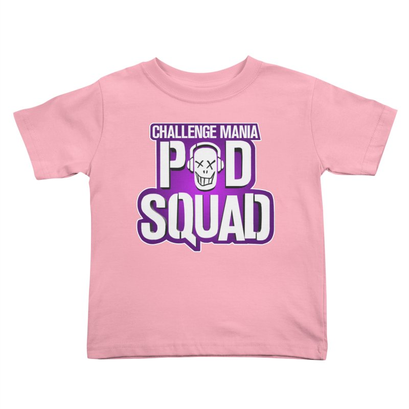 Pod Squad Kids Toddler T-Shirt by Challenge Mania Shop