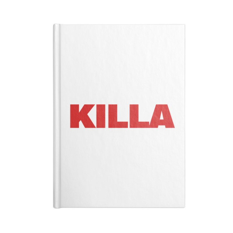 KILLA Accessories Lined Journal Notebook by Challenge Mania Shop