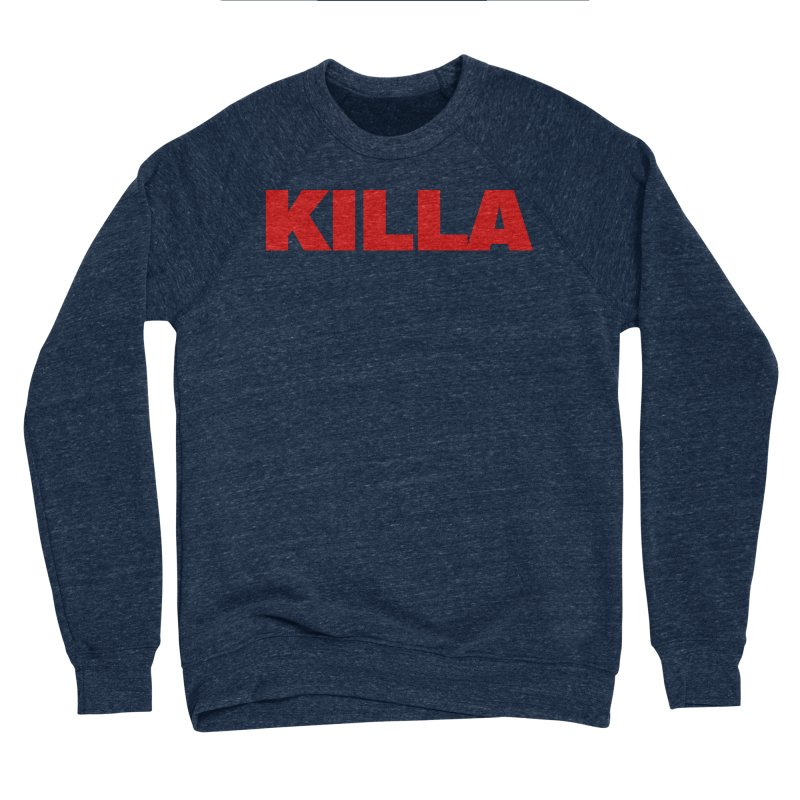 KILLA Women's Sweatshirt by Challenge Mania Shop