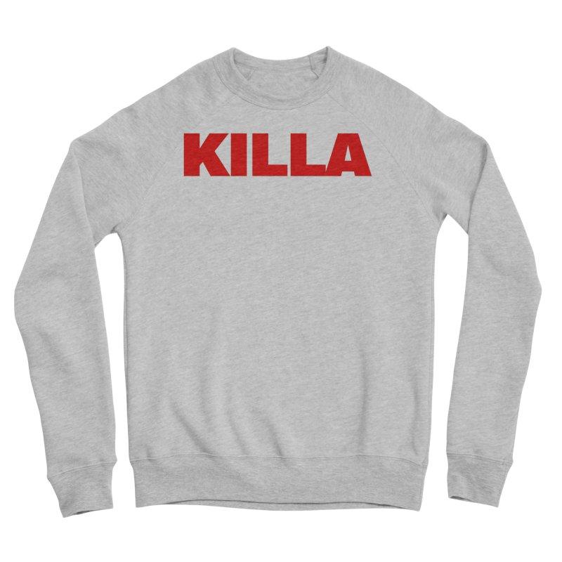 KILLA Men's Sponge Fleece Sweatshirt by Challenge Mania Shop