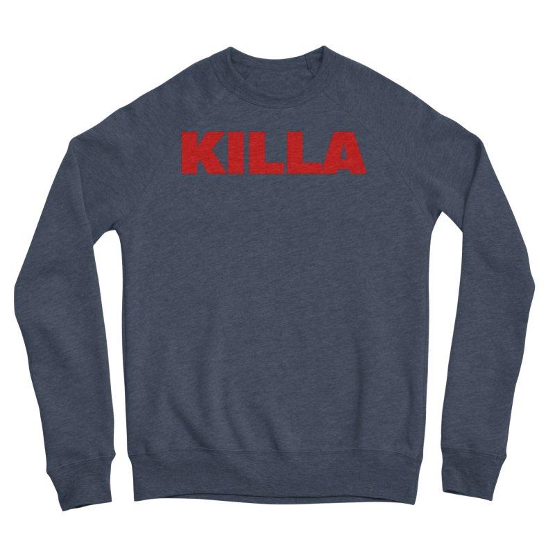 KILLA Women's Sponge Fleece Sweatshirt by Challenge Mania Shop